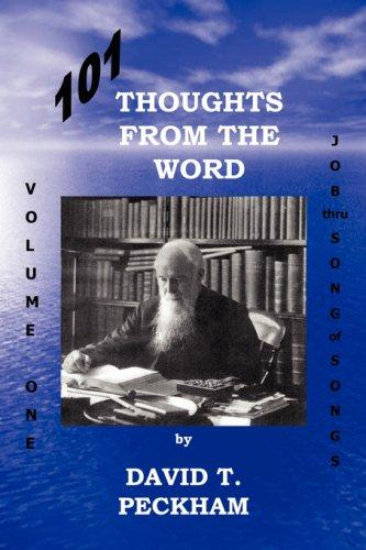 101 Thoughts From the Word: Volume One by David, T. Peckham