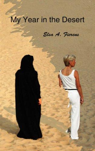 My Year in the Desert by Elsa, A. Fierens