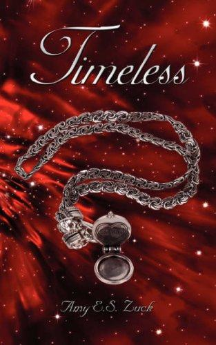 Timeless by Amy E.S. Zuck