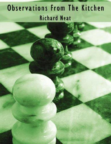 Observations From The Kitchen by Richard Neat