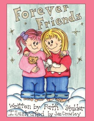 Forever Friends by Patti Stalder