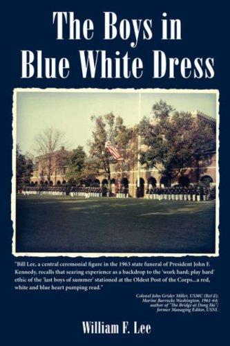 The Boys in Blue White Dress by William, F. Lee