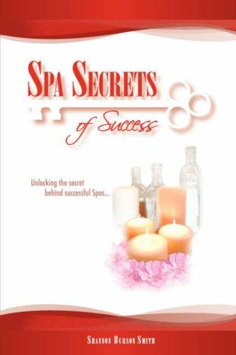 Spa Secrets of Success by Shannon, Burson Smith