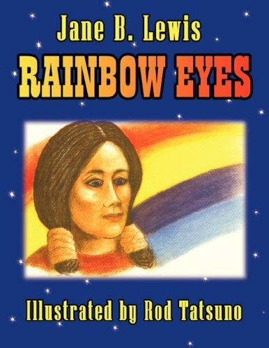 Rainbow Eyes by Jane, B. Lewis