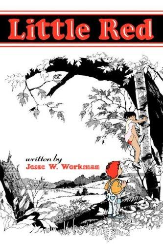 Little Red by Jesse W. Workman