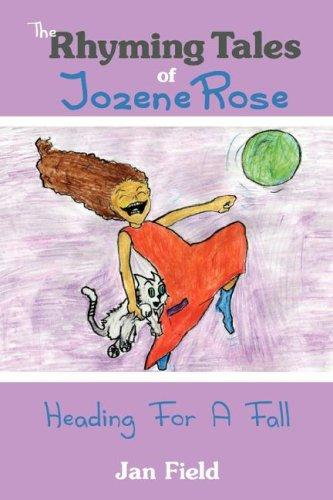 The Rhyming Tales of Jozene Rose by Jan Field