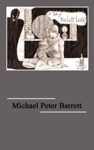 A Tale of Two Lost Lovers by Michael Peter Barrett