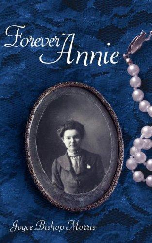 Forever Annie by Joyce Bishop Morris