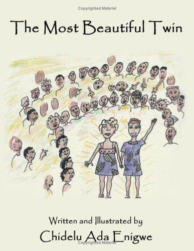 The Most Beautiful Twin by Chidelu, Ada Enigwe