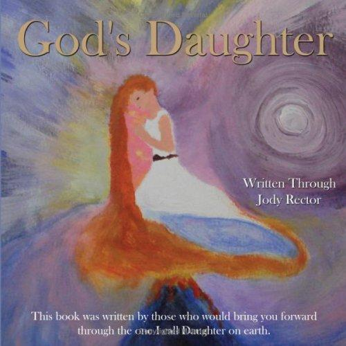 God's Daughter by Jody Rector
