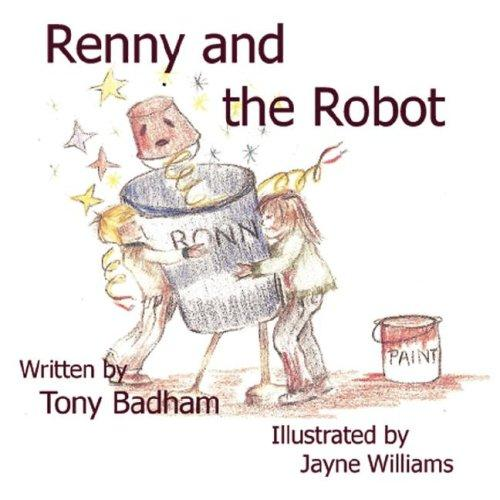 Renny  and  The Robot by Tony Badham