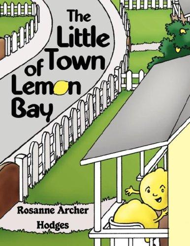 The Little Town of Lemon Bay by Rosanne, Archer Hodges