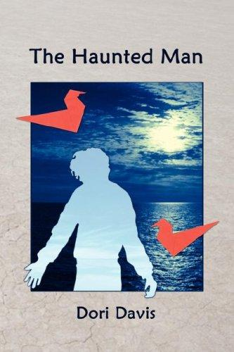 The Haunted Man by Dori Davis