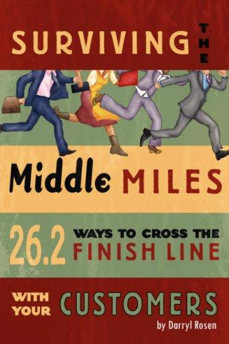 Surviving The Middle Miles by Darryl Rosen