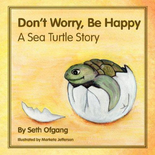 Don't Worry, Be Happy by Seth Ofgang