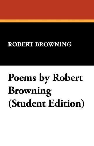 Poems by Robert Browning by Robert Browning