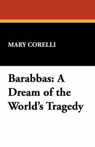 Barabbas by Mary Corelli