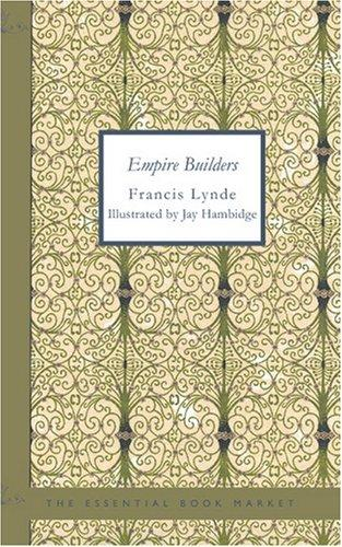 Empire Builders by Francis, Lynde