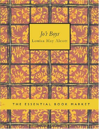 Jo\'s Boys (Large Print Edition)