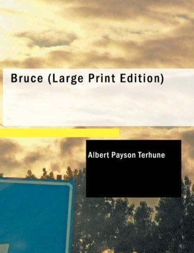 Bruce (Large Print Edition)