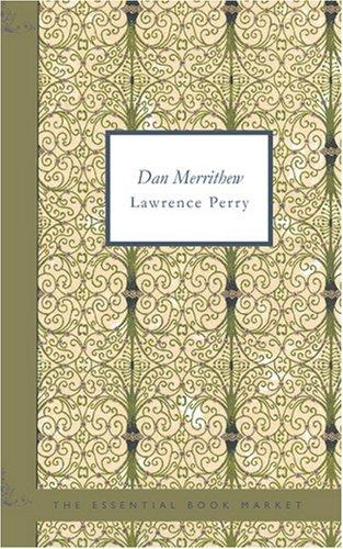 Dan Merrithew by Lawrence, Perry
