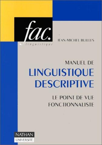 Manuel de linguistique descriptive by Jean-Michel Builles