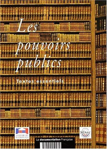 Textes relatifs aux pouvoirs publics