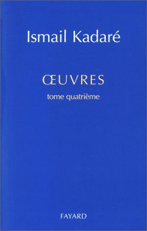 Œuvres, tome 4