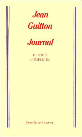 Journal de ma vie by Jean Guitton
