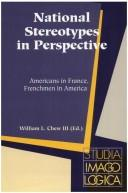 National Stereotypes In Perspective by William L. Chew