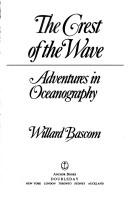 The crest of the wave by Willard Bascom
