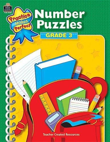 Number Puzzles Grade 3 (Practice Makes Perfect (Teacher Created Materials)) by IN-HOUSE