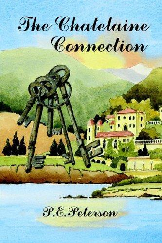 The Chatelaine Connection by Patricia E. Peterson