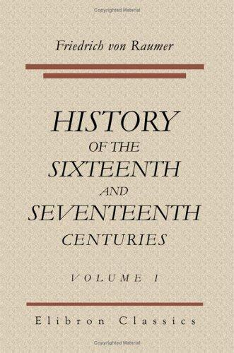 History of the Sixteenth and Seventeenth Centuries