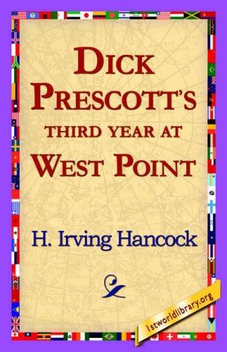 Dick Prescott's Third Year at West Point