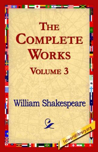 The Complete Works Volume 3
