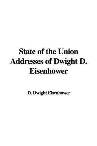 State of the Union Addresses of Dwight D. Eisenhower