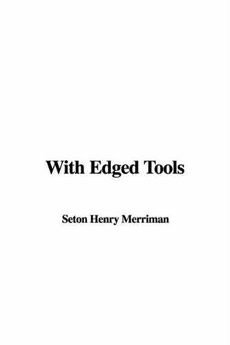With Edged Tools