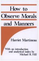 How to observe morals and manners by Martineau, Harriet