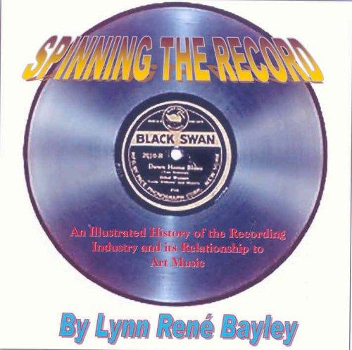 Spinning the Record by Lynn Rene Bayley