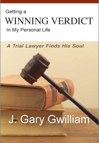 Image 0 of Getting a Winning Verdict in My Personal Life: A Trial Lawyer Finds His Soul