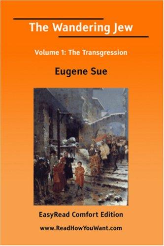 The Wandering Jew Volume 1 by Eugène Sue