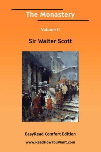 The Monastery Volume II EasyRead Comfort Edition