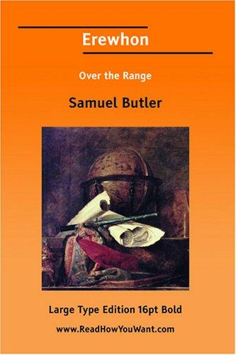 Erewhon Over the Range by Samuel Butler