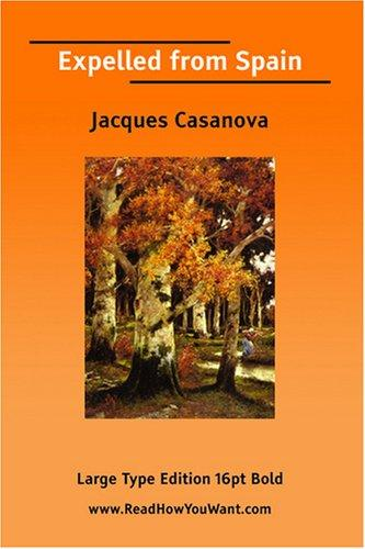 Expelled from Spain by Jacques Casanova