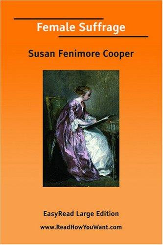 Female Suffrage EasyRead Large Edition