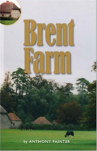 Brent Farm by Anthony Painter