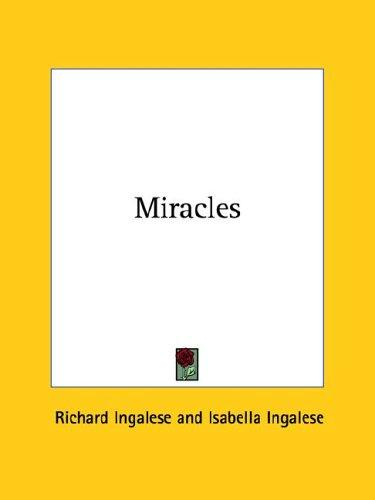 Miracles by Richard Ingalese