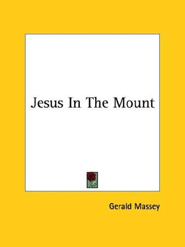 Jesus in the Mount by Gerald Massey
