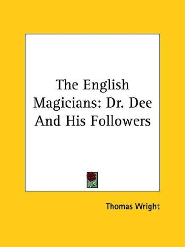The English Magicians by Thomas Wright